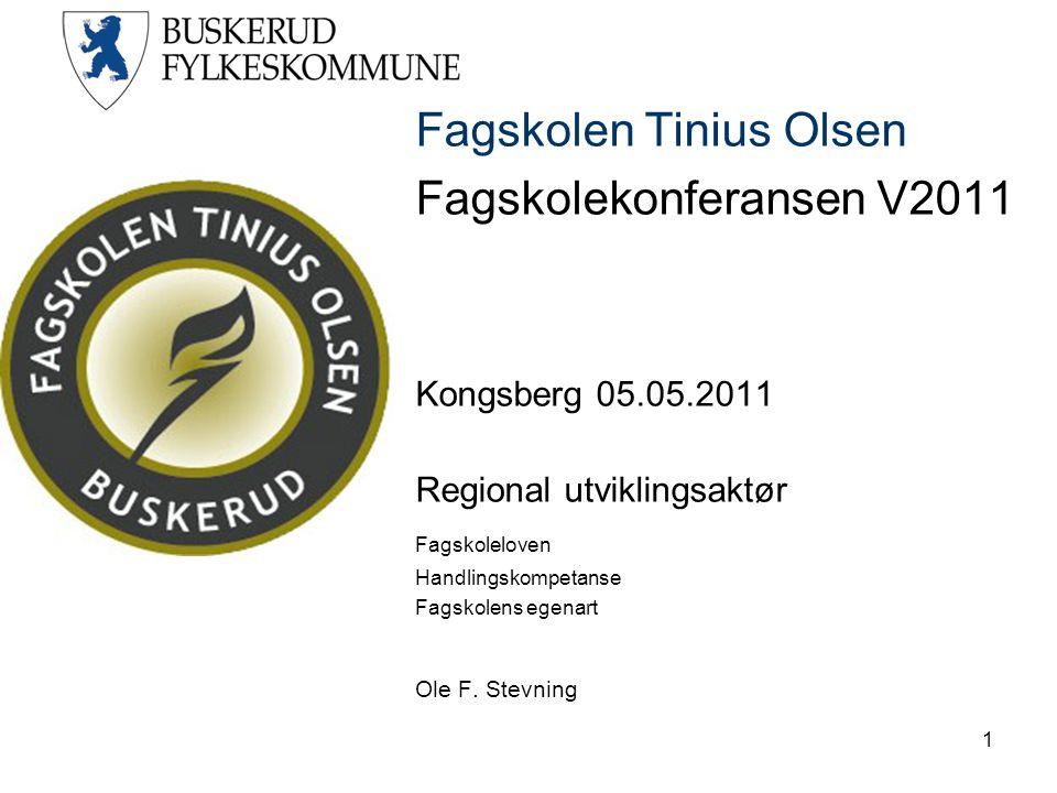 Fagskolen Tinius Olsen Fagskolekonferansen V2011 Kongsberg 05.05.2011