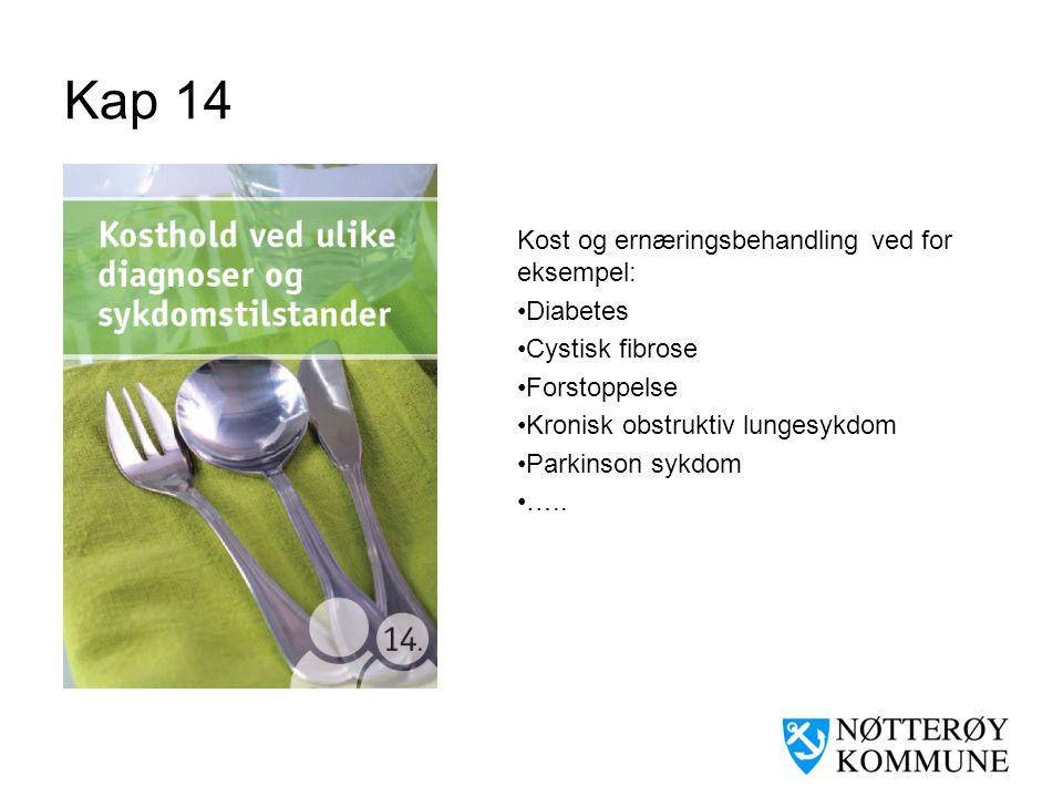 Kap 14 Kost og ernæringsbehandling ved for eksempel: Diabetes