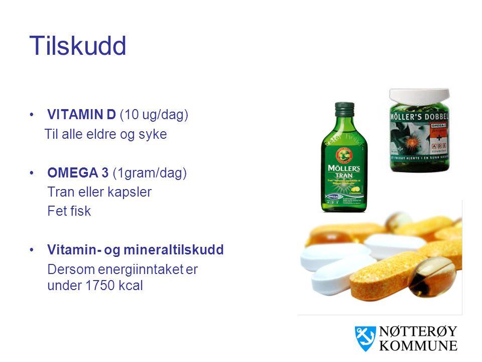 Tilskudd VITAMIN D (10 ug/dag) Til alle eldre og syke