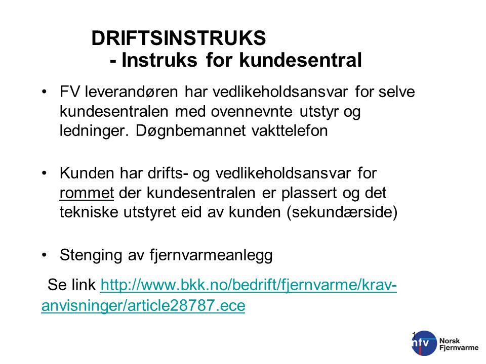 DRIFTSINSTRUKS - Instruks for kundesentral