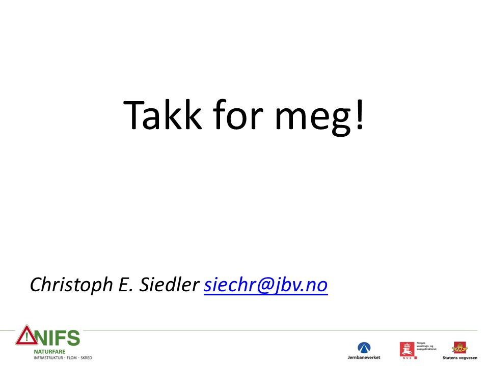 Takk for meg! Christoph E. Siedler
