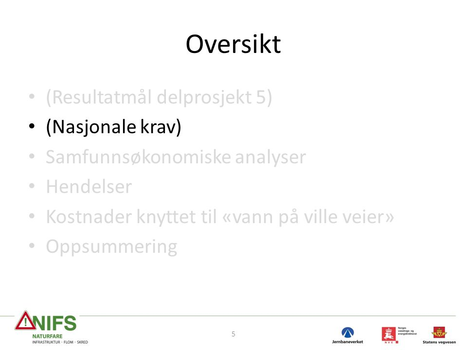 Oversikt (Resultatmål delprosjekt 5) (Nasjonale krav)