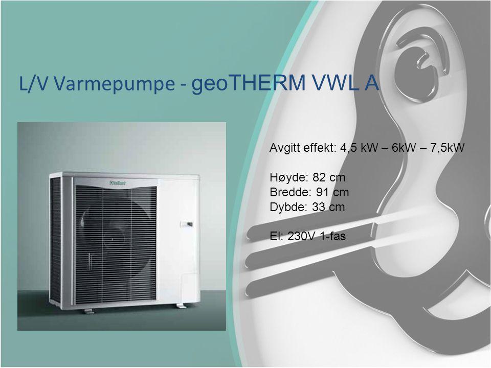 L/V Varmepumpe - geoTHERM VWL A