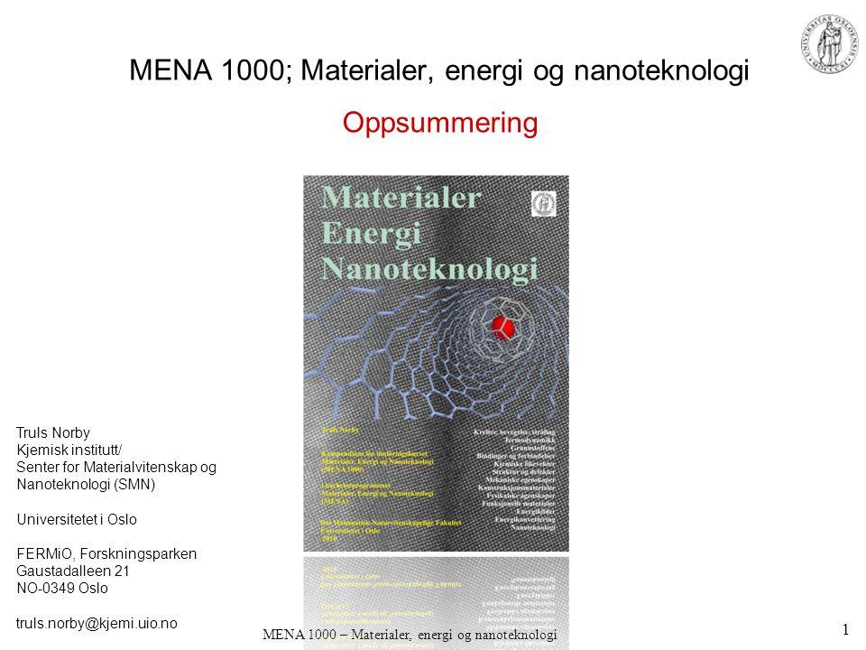 MENA 1000; Materialer, energi og nanoteknologi