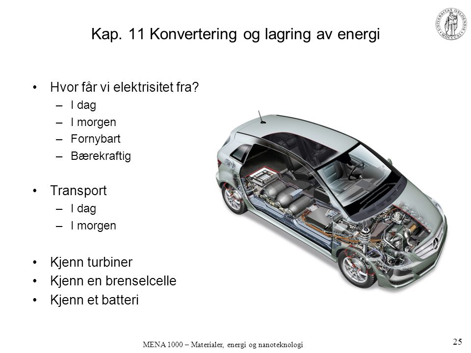 Kap. 11 Konvertering og lagring av energi