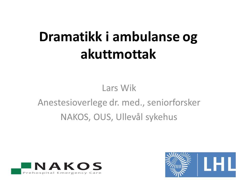 Dramatikk i ambulanse og akuttmottak