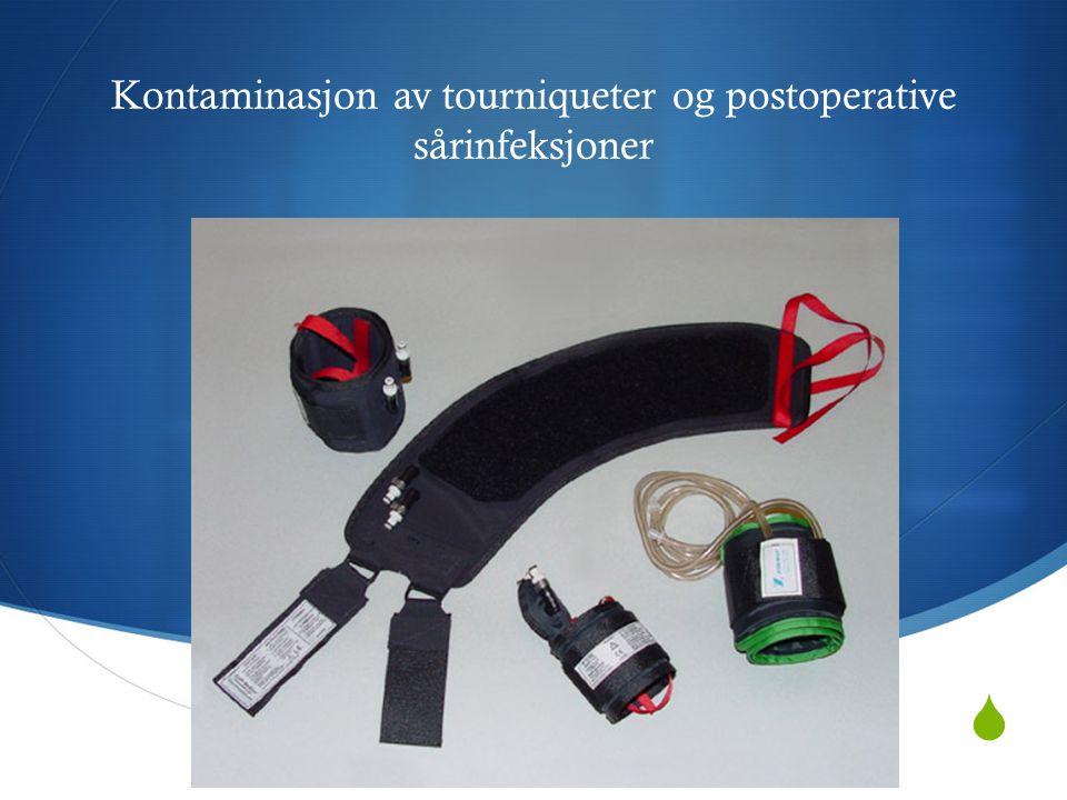 Kontaminasjon av tourniqueter og postoperative sårinfeksjoner