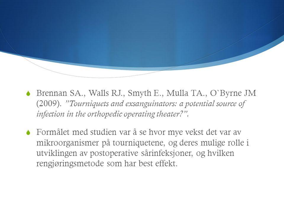 Brennan SA. , Walls RJ. , Smyth E. , Mulla TA. , O`Byrne JM (2009)