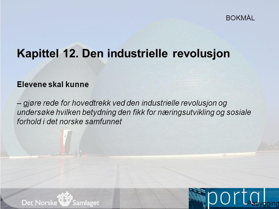 Kapittel 12. Den industrielle revolusjon