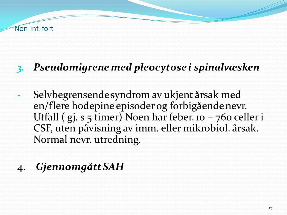 Pseudomigrene med pleocytose i spinalvæsken