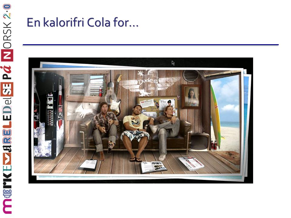 En kalorifri Cola for…