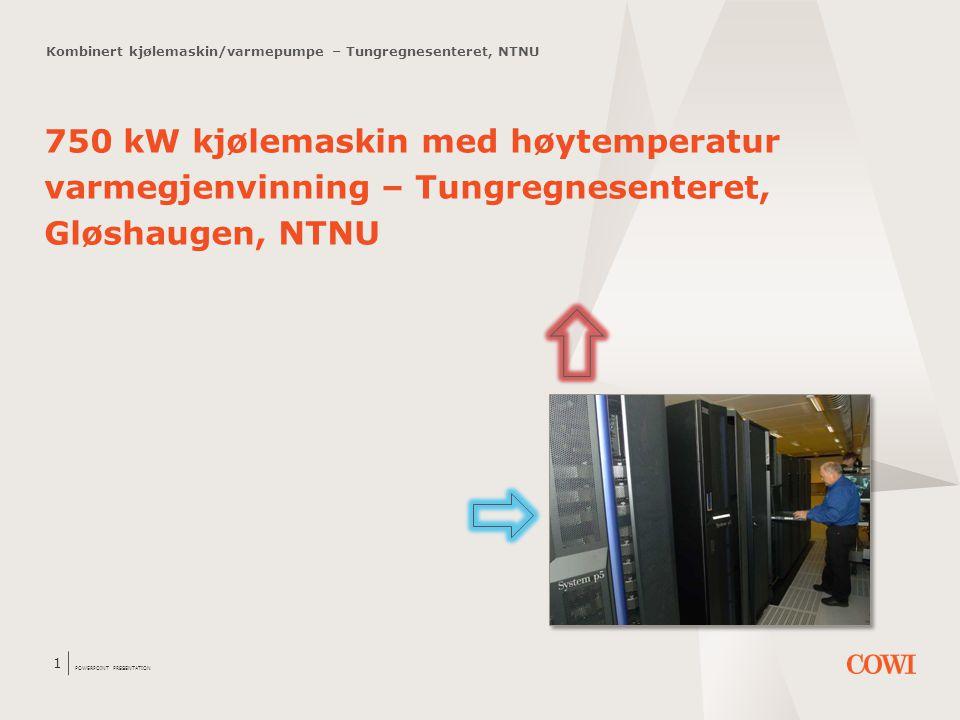 Kombinert kjølemaskin/varmepumpe – Tungregnesenteret, NTNU