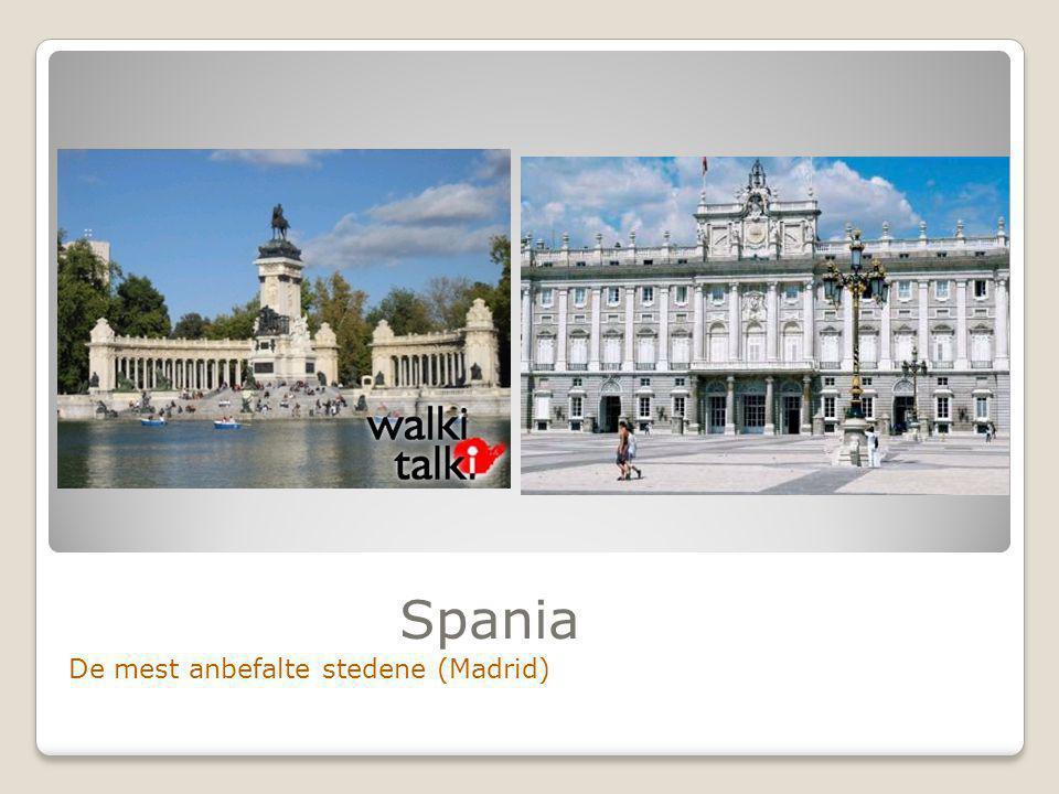 Spania De mest anbefalte stedene (Madrid)