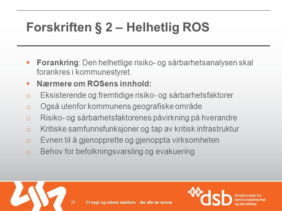 Forskriften § 2 – Helhetlig ROS