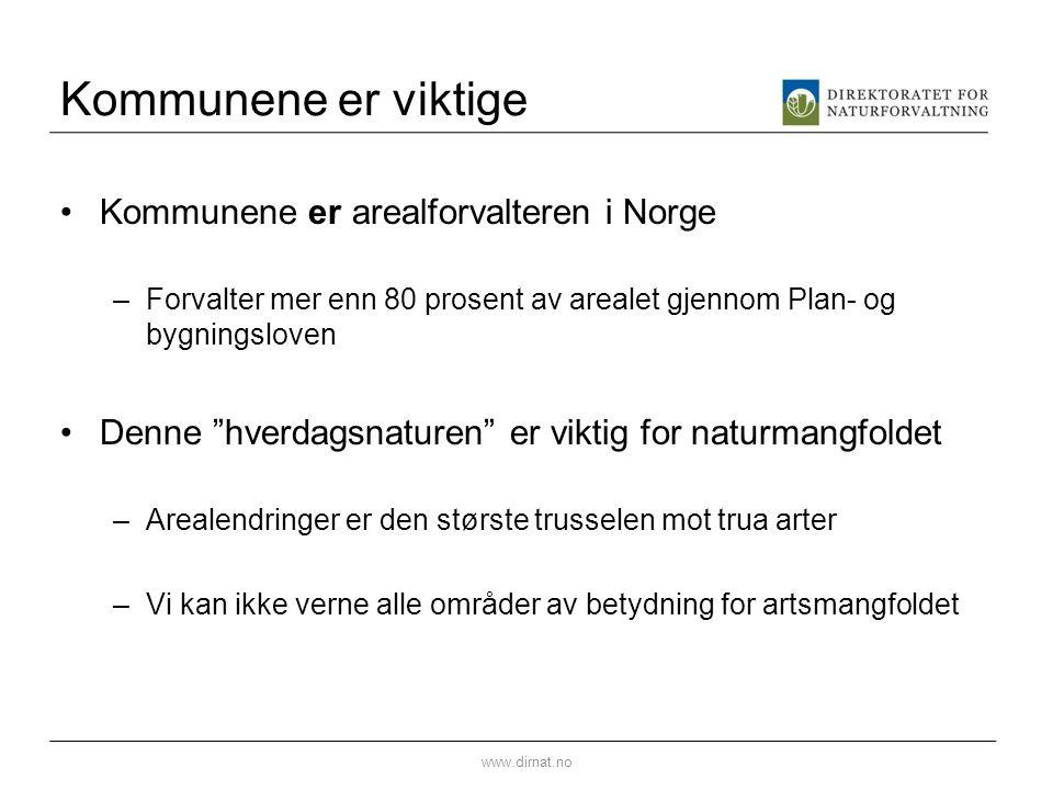 Kommunene er viktige Kommunene er arealforvalteren i Norge