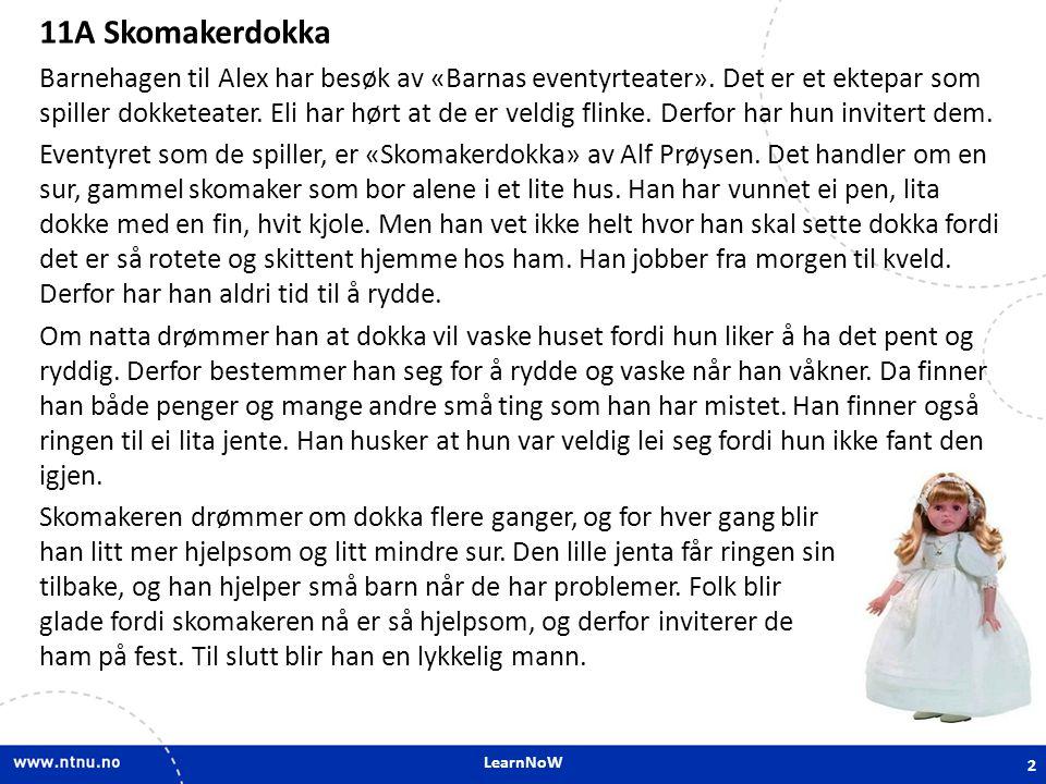 11A Skomakerdokka 11A Skomakerdokka