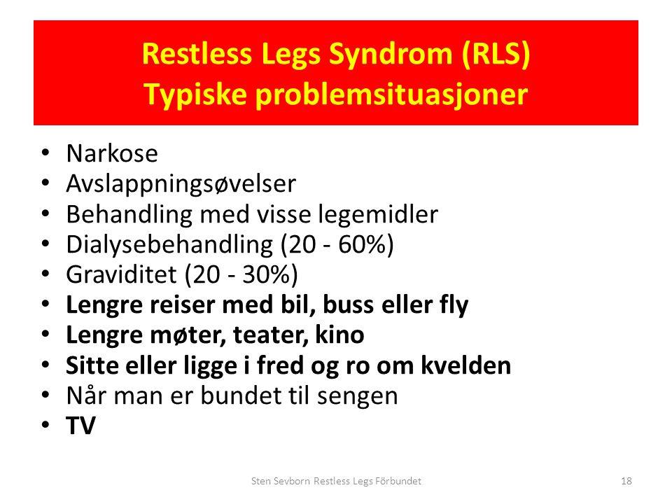 Restless Legs Syndrom (RLS) Typiske problemsituasjoner