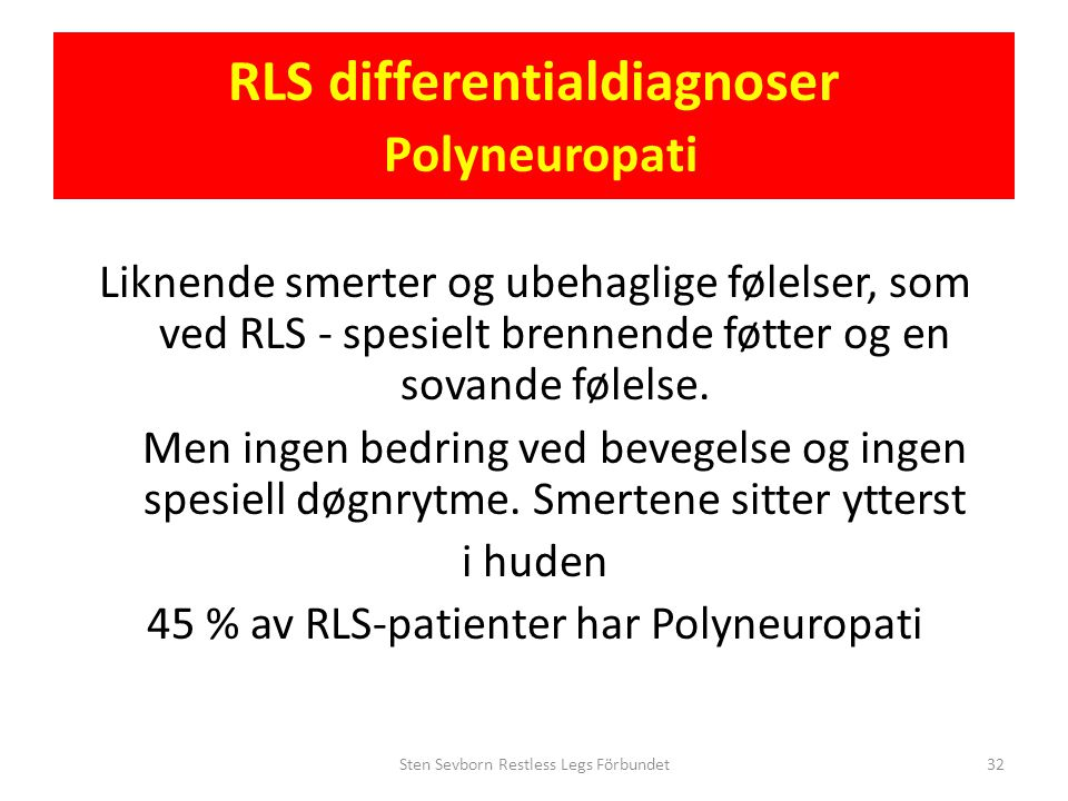 RLS differentialdiagnoser Polyneuropati