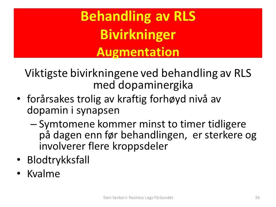 Behandling av RLS Bivirkninger Augmentation