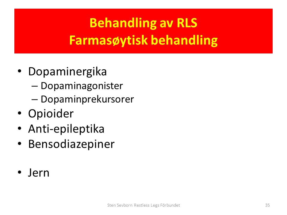 Behandling av RLS Farmasøytisk behandling