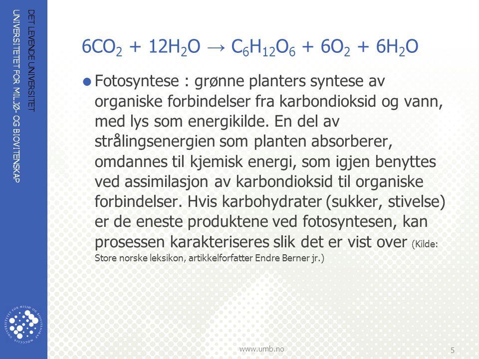 6CO2 + 12H2O → C6H12O6 + 6O2 + 6H2O