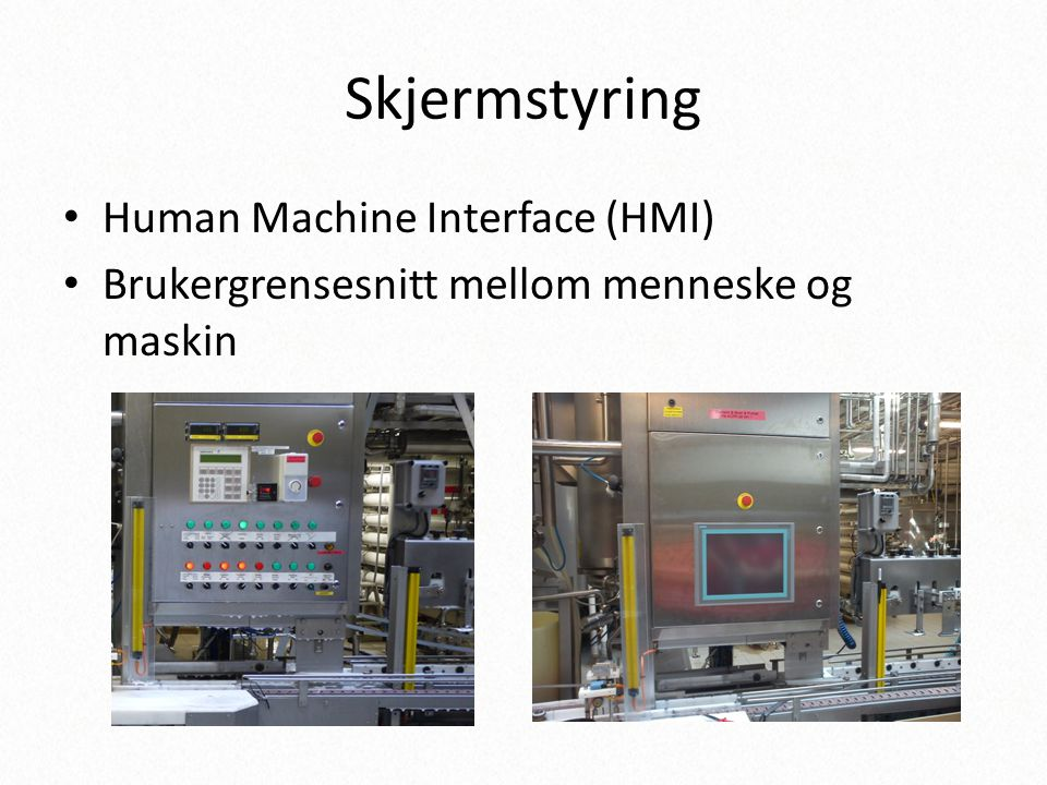 Skjermstyring Human Machine Interface (HMI)