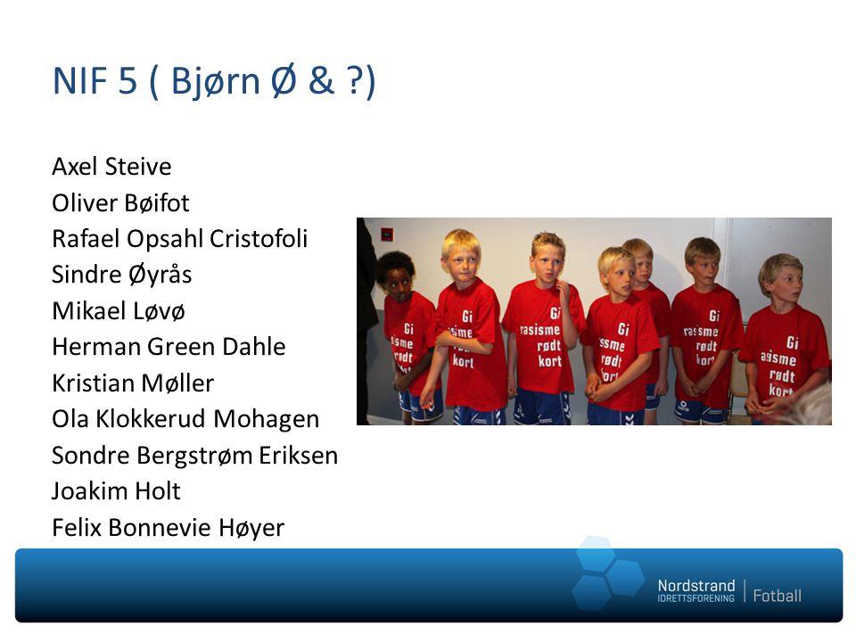 NIF 5 ( Bjørn Ø & )