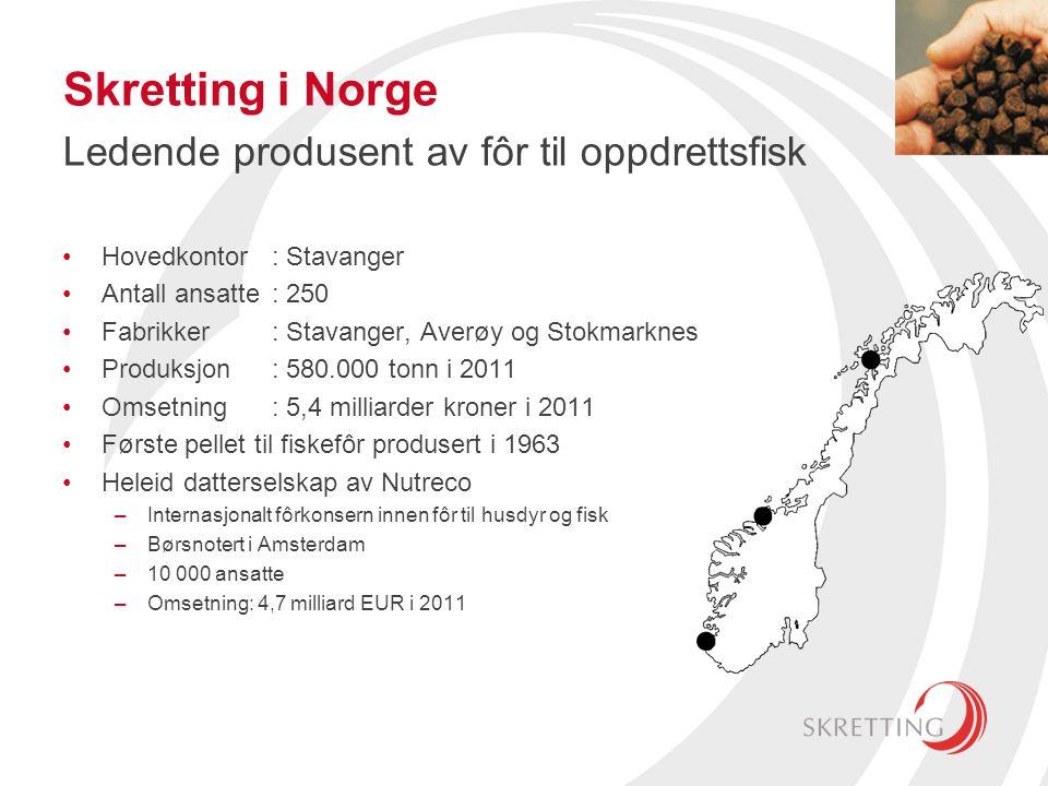 Skretting i Norge Ledende produsent av fôr til oppdrettsfisk