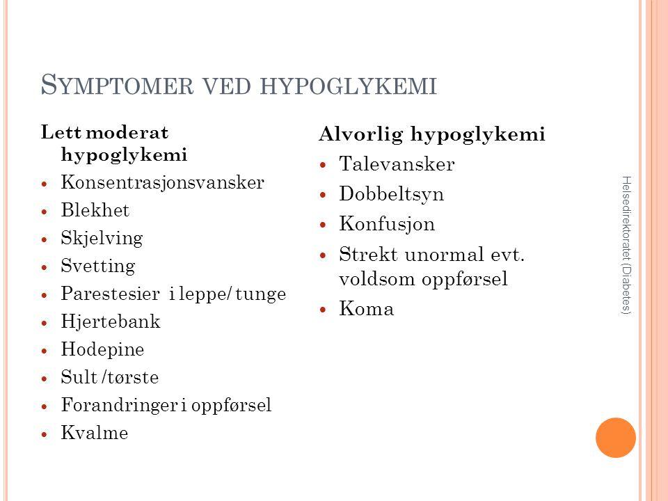 Symptomer ved hypoglykemi