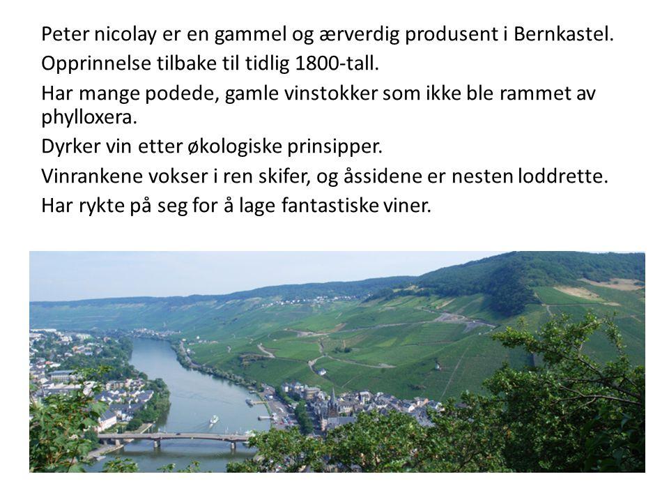 Peter nicolay er en gammel og ærverdig produsent i Bernkastel.
