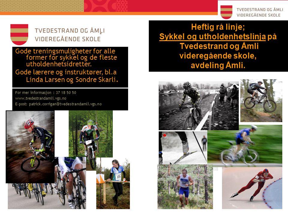 Sykkel og utholdenhetslinja på Tvedestrand og Åmli videregående skole,
