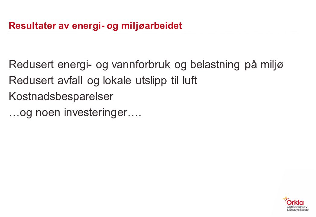 Resultater av energi- og miljøarbeidet