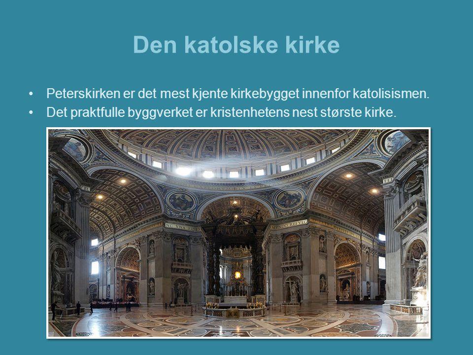 Den katolske kirke Peterskirken er det mest kjente kirkebygget innenfor katolisismen. Det praktfulle byggverket er kristenhetens nest største kirke.