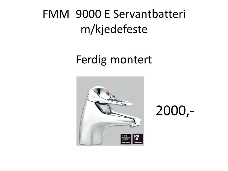 FMM 9000 E Servantbatteri m/kjedefeste Ferdig montert