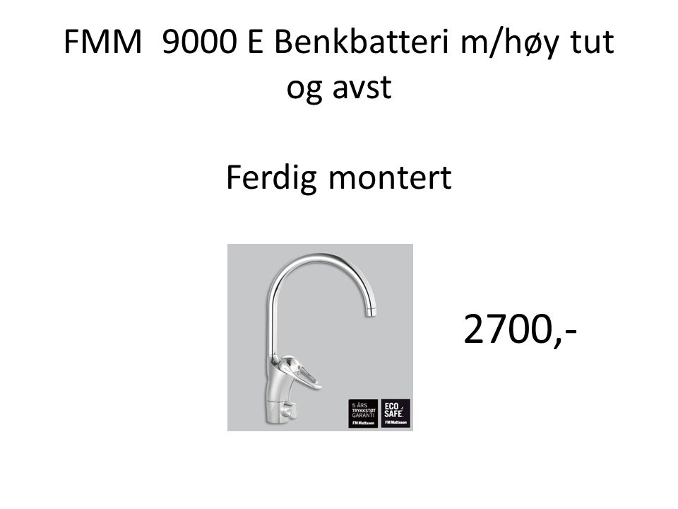 FMM 9000 E Benkbatteri m/høy tut og avst Ferdig montert
