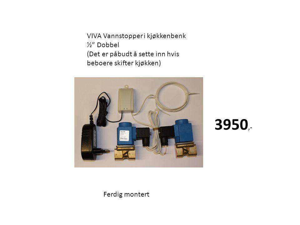 3950,- VIVA Vannstopper i kjøkkenbenk ½ Dobbel