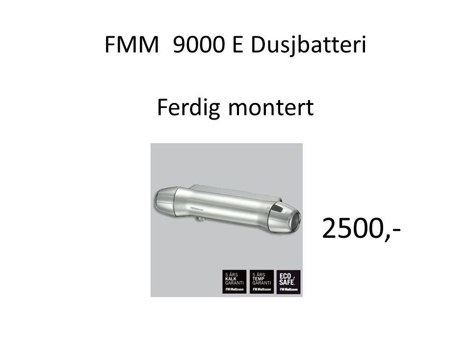 FMM 9000 E Dusjbatteri Ferdig montert