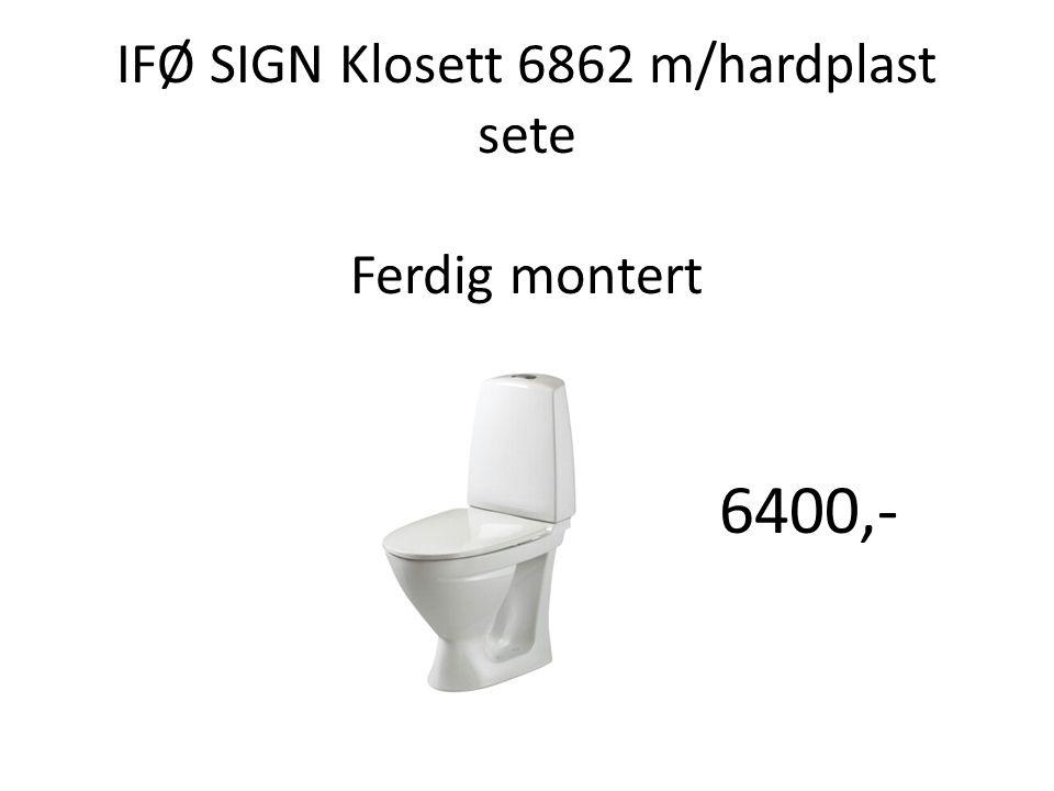 IFØ SIGN Klosett 6862 m/hardplast sete Ferdig montert