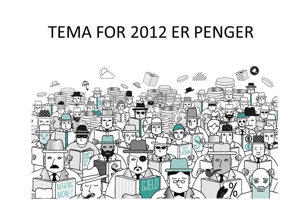 TEMA FOR 2012 ER PENGER