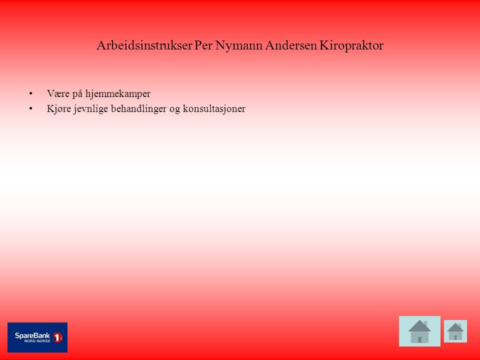 Arbeidsinstrukser Per Nymann Andersen Kiropraktor