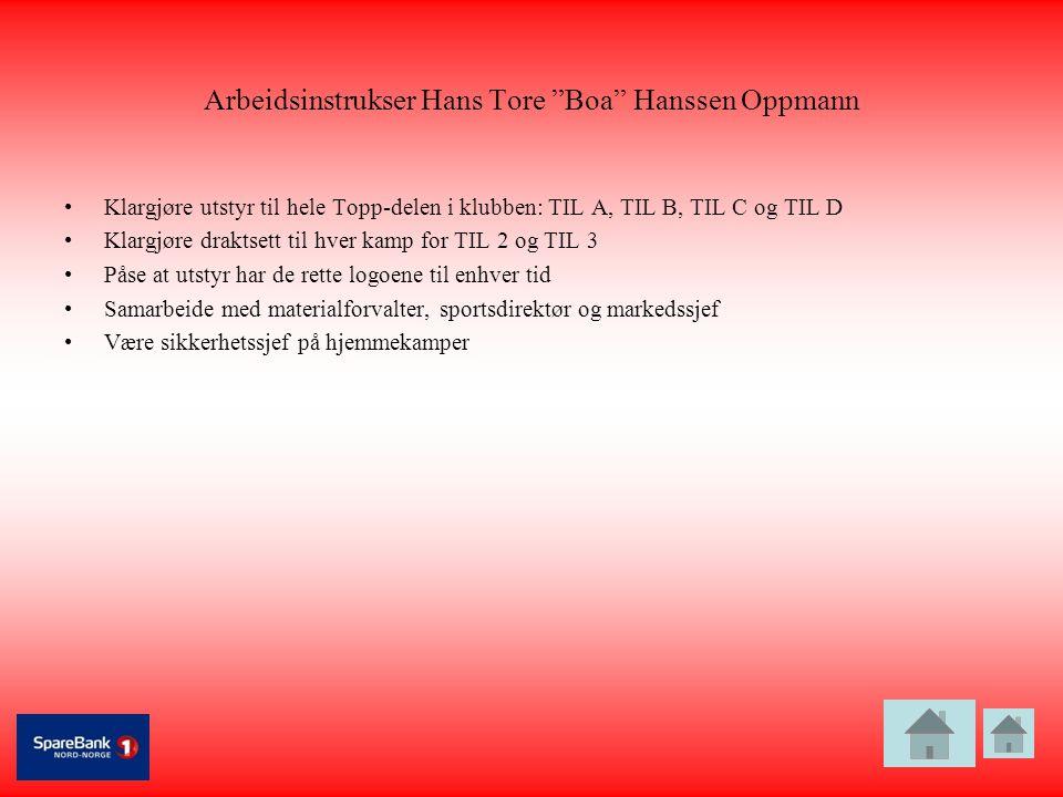 Arbeidsinstrukser Hans Tore Boa Hanssen Oppmann