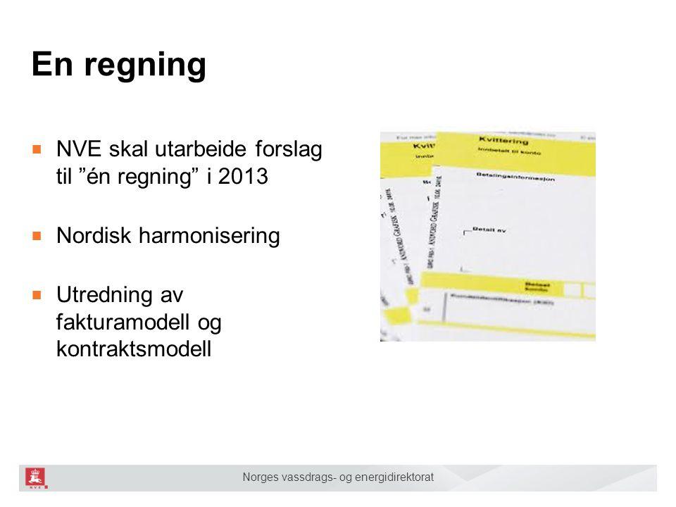 En regning NVE skal utarbeide forslag til én regning i 2013