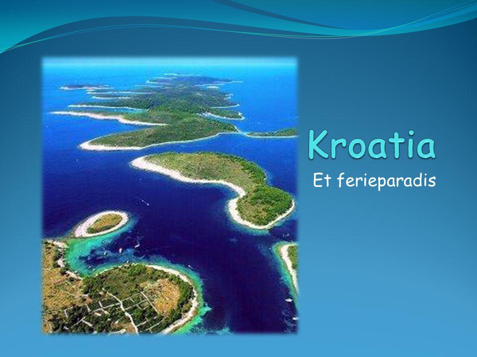 Kroatia Et ferieparadis