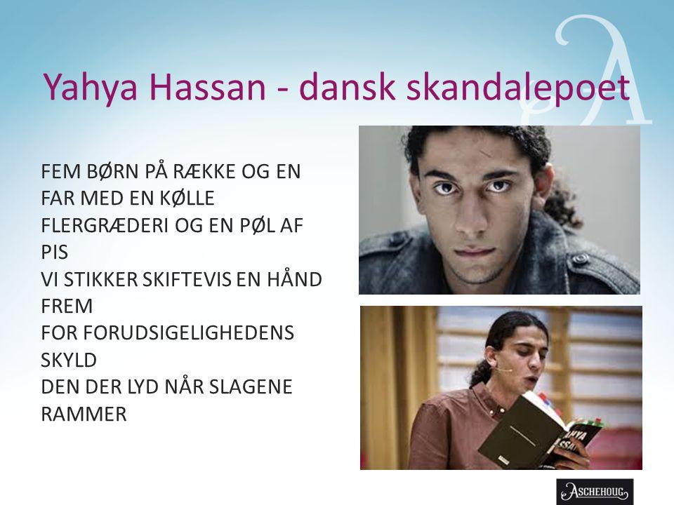 Yahya Hassan - dansk skandalepoet