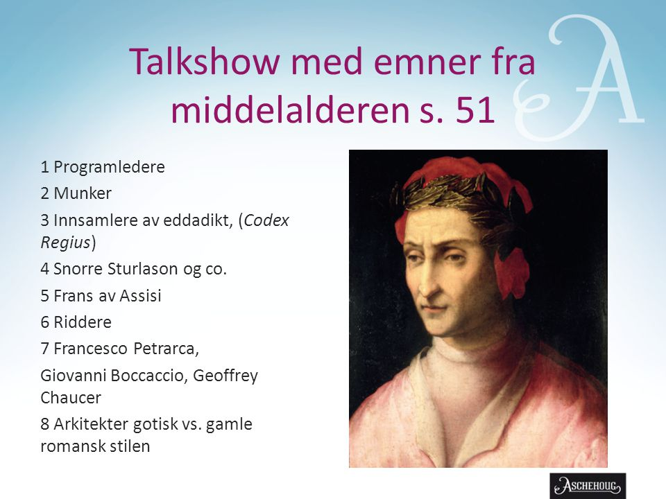 Talkshow med emner fra middelalderen s. 51