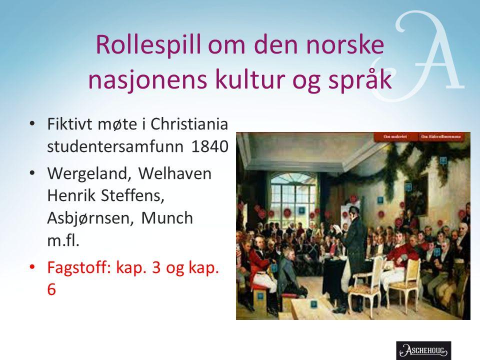 Rollespill om den norske nasjonens kultur og språk