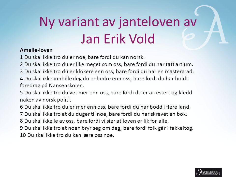 Ny variant av janteloven av Jan Erik Vold
