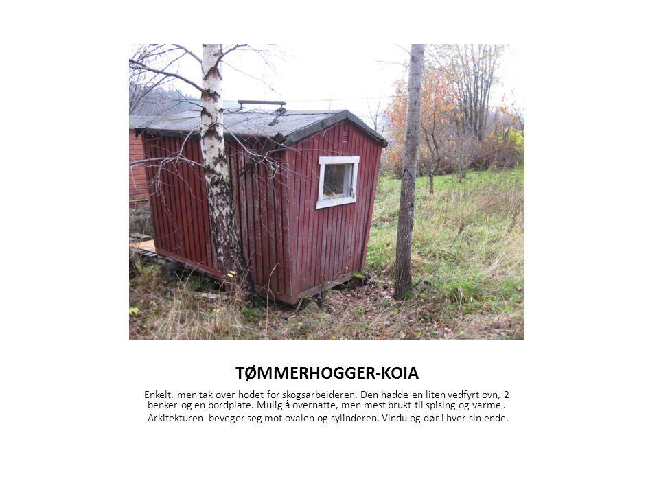 TØMMERHOGGER-KOIA