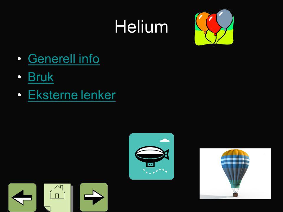 Helium Generell info Bruk Eksterne lenker