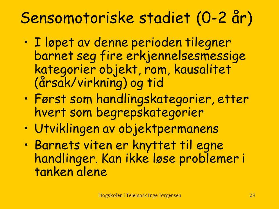 Sensomotoriske stadiet (0-2 år)